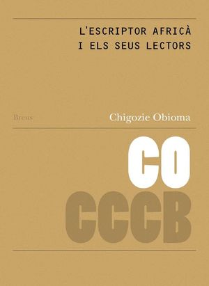 90. L'ESCRIPTOR AFRICÀ I ELS SEUS LECTORS / AFRICAN WRITERS AND THEIR READERS