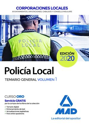 POLICÍA LOCAL. TEMARIO GENERAL VOLUMEN 1