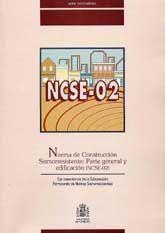 NORMA DE CONSTRUCCIÓN SISMORRESISTENTE: PARTE GENERAL Y EDIFICACIÓN (NCSE-02):  CON COMENTARIOS DE LA SUBCOMISIÓN PERMANENTE DE NORMAS SISMORRESISTENTES.  Ministerio de Fomento. Dirección General del Insti. Libro en papel.  9788449806650 Llibreria de la