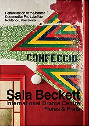 SALA BECKETT. INTERNATIONAL DRAMA CENTRE FLORES & PRATS (ENGLISH)