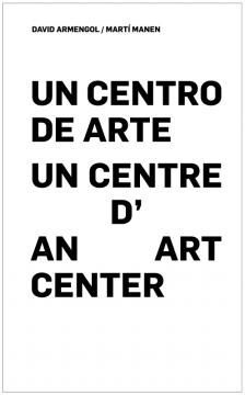 UN CENTRO DE ARTE. UN CENTRE D'ART. AN ART CENTER