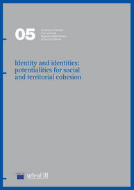 IDENTITY AND IDENTITIES: POTENTIALITIES FOR SOCIAL AND TERRITORIAL COHESION