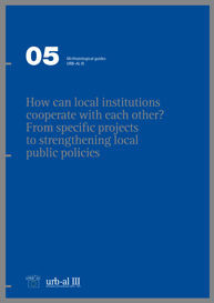 HOW CAN LOCALS INSTITUTIONS COOPERATER WITH EACH OTHER? FROM SPECIFIC PROJECTS TO STRENGTHENING...