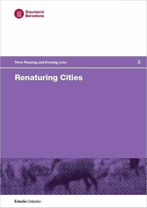 RENATURING CITIES