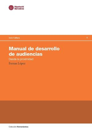 MANUAL DE DESARROLLO DE AUDIENCIAS